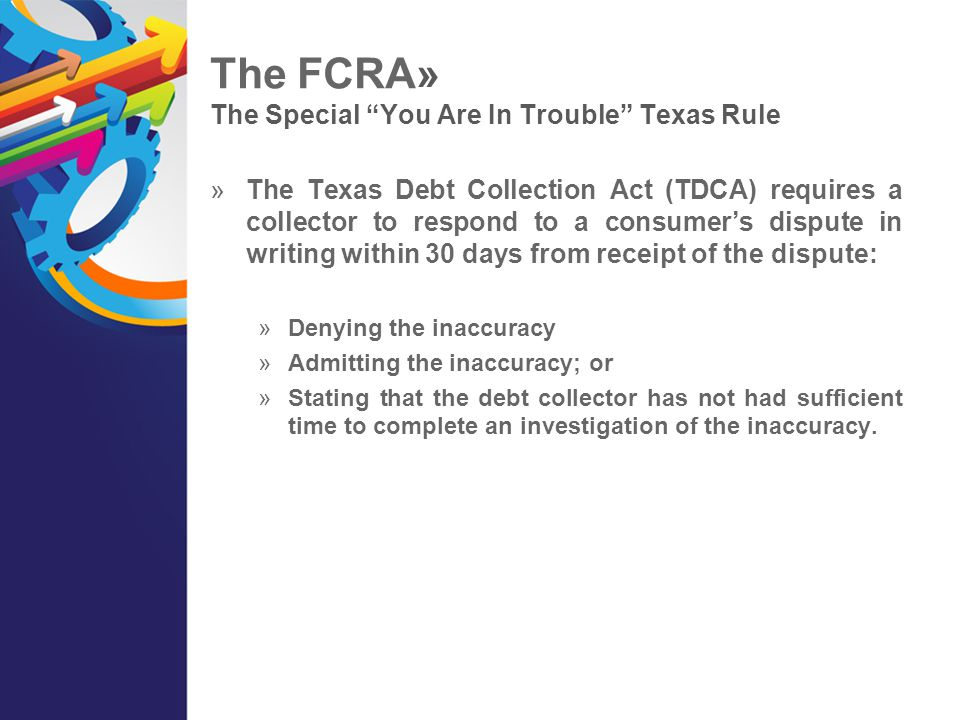 The FCRA» The Special You Are In Trouble Texas Rule