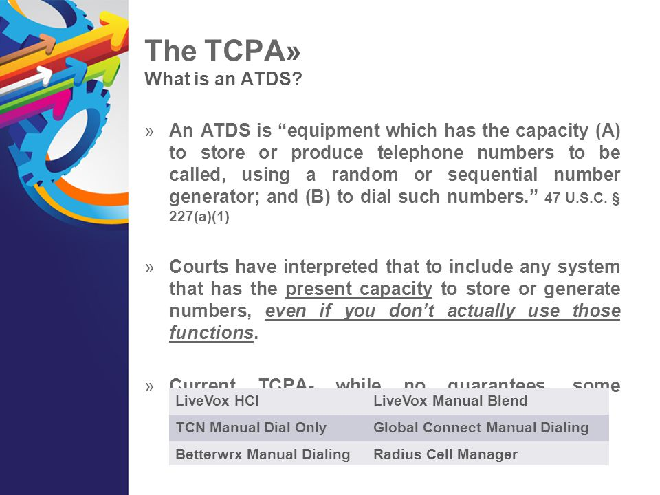 The TCPA» What is an ATDS
