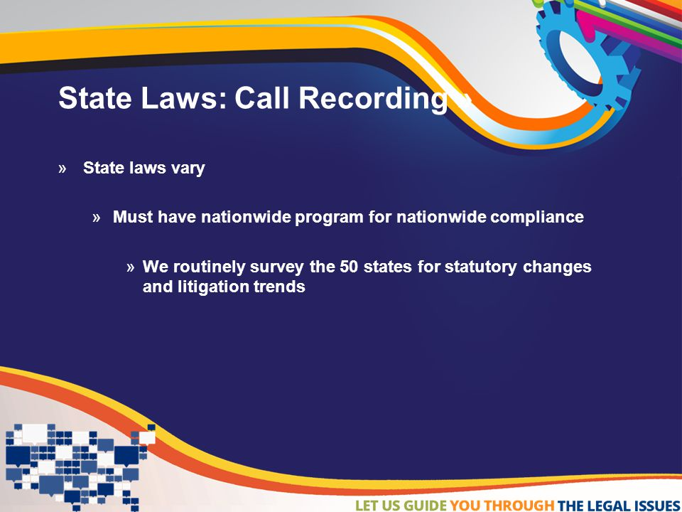 State Laws: Call Recording »