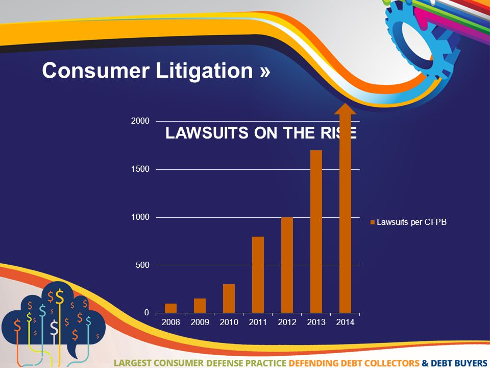 Consumer Litigation » LAWSUITS ON THE RISE