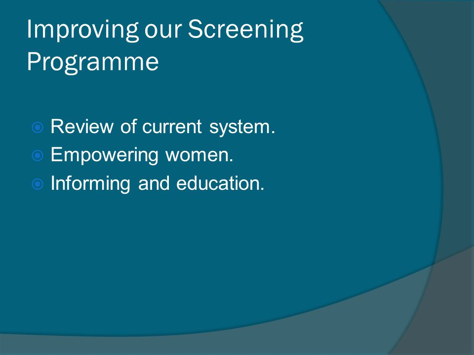 Improving our Screening Programme