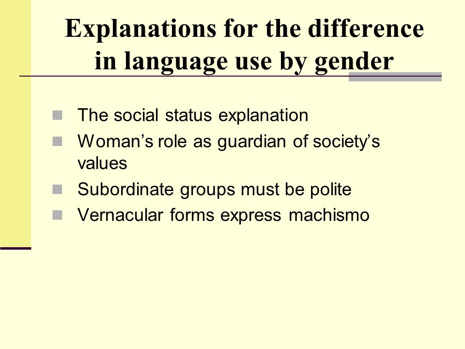 Explanations for the difference in language use by gender