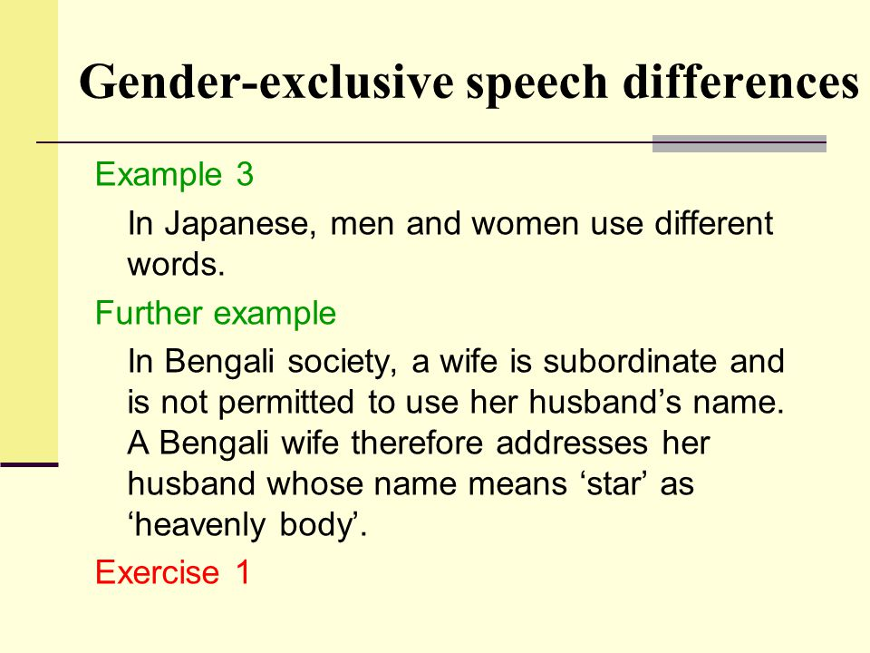 Gender-exclusive speech differences