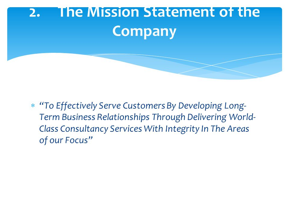 2. The Mission Statement of the Company