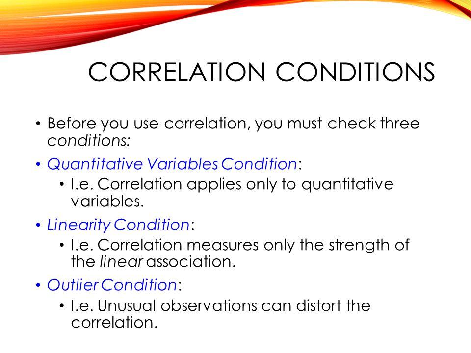 Correlation conditions