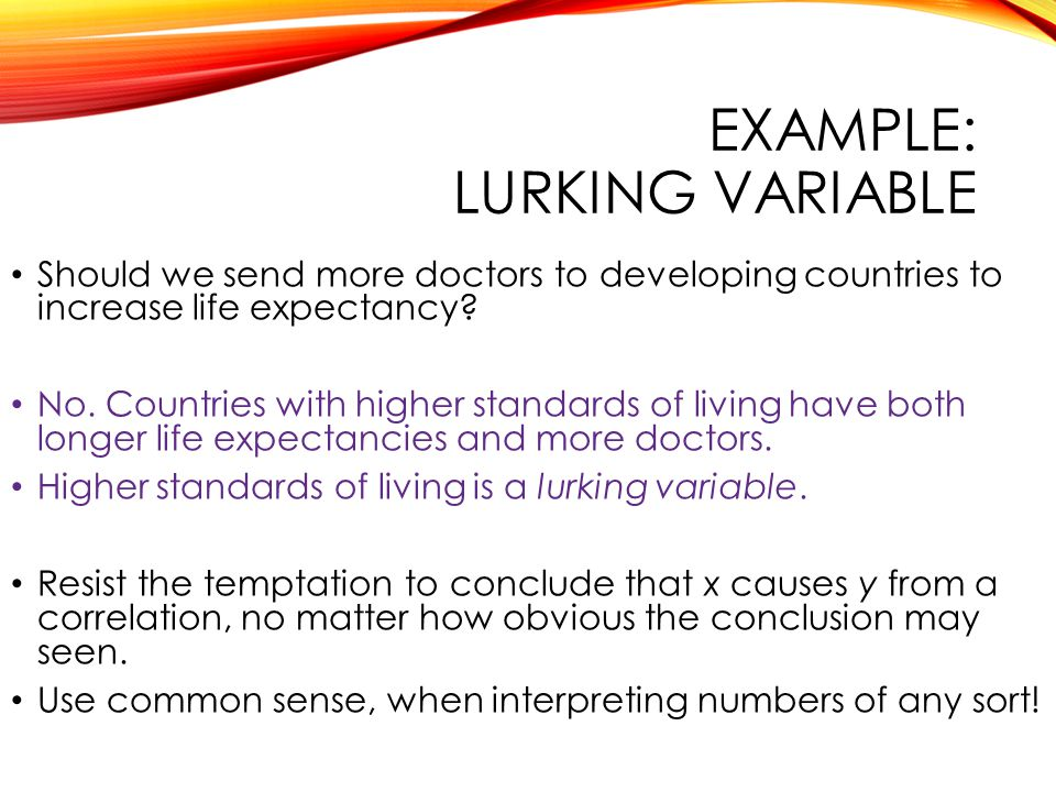 EXAMPLE: Lurking variable