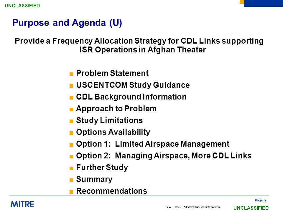 Purpose and Agenda (U) Provide a Frequency Allocation Strategy for CDL Links supporting ISR Operations in Afghan Theater.