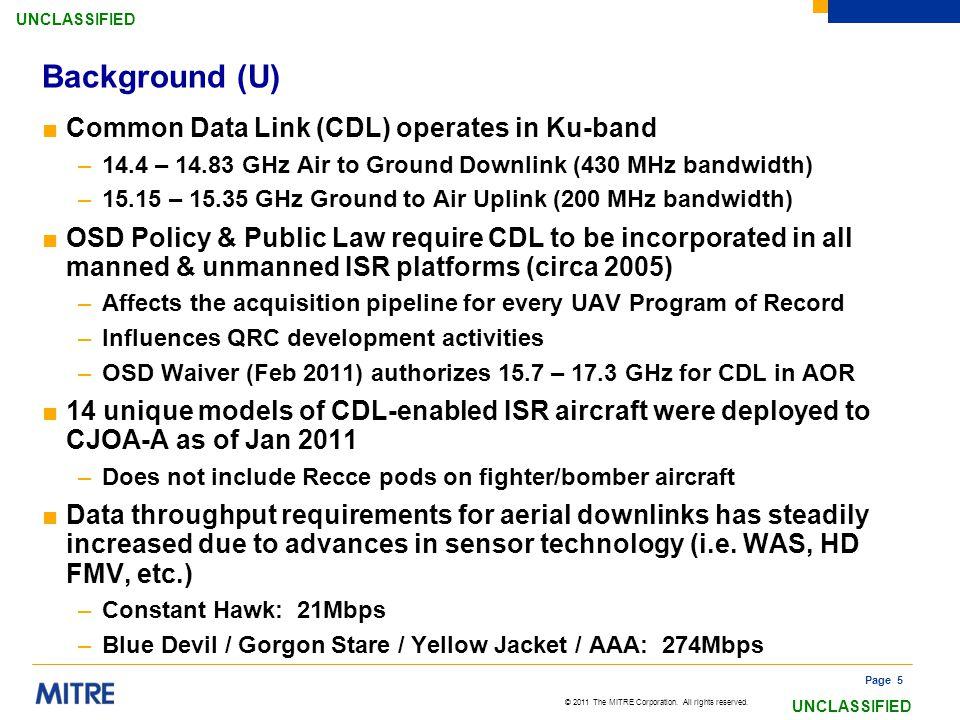 Background (U) Common Data Link (CDL) operates in Ku-band