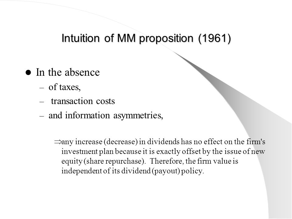 Intuition of MM proposition (1961)