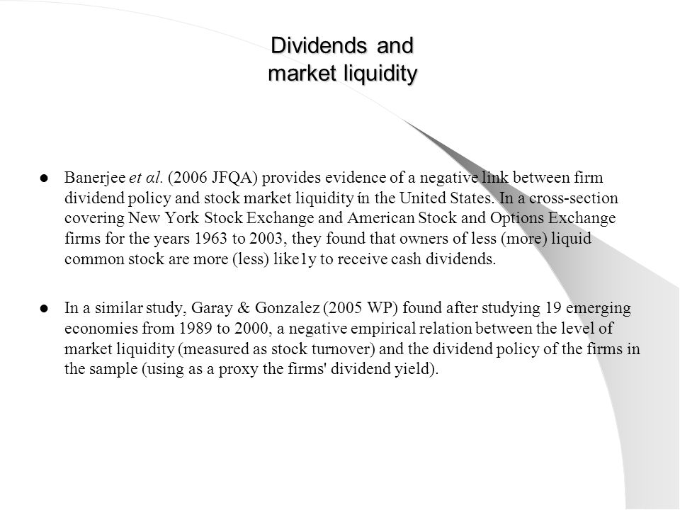 Dividends and market liquidity