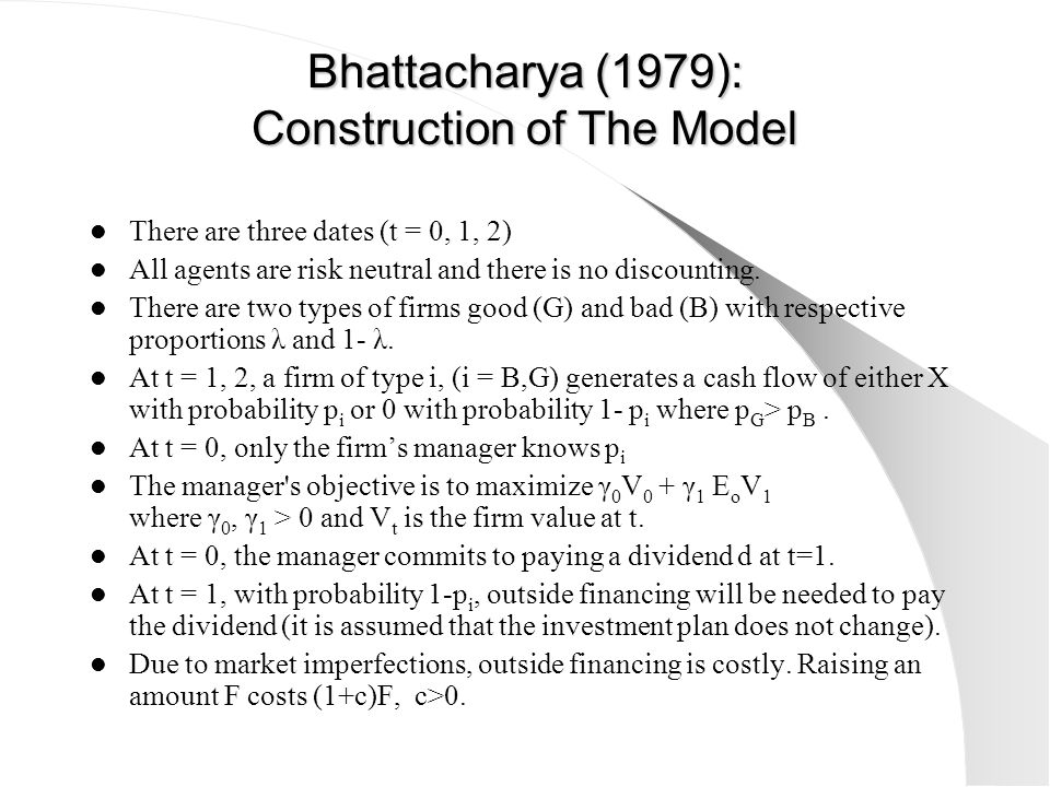 Bhattacharya (1979): Construction of The Model