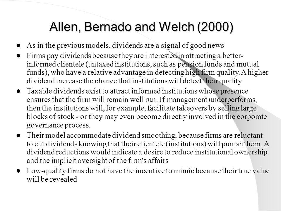 Allen, Bernado and Welch (2000)