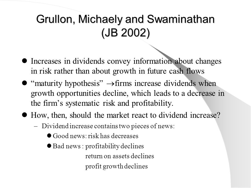 Grullon, Michaely and Swaminathan (JB 2002)