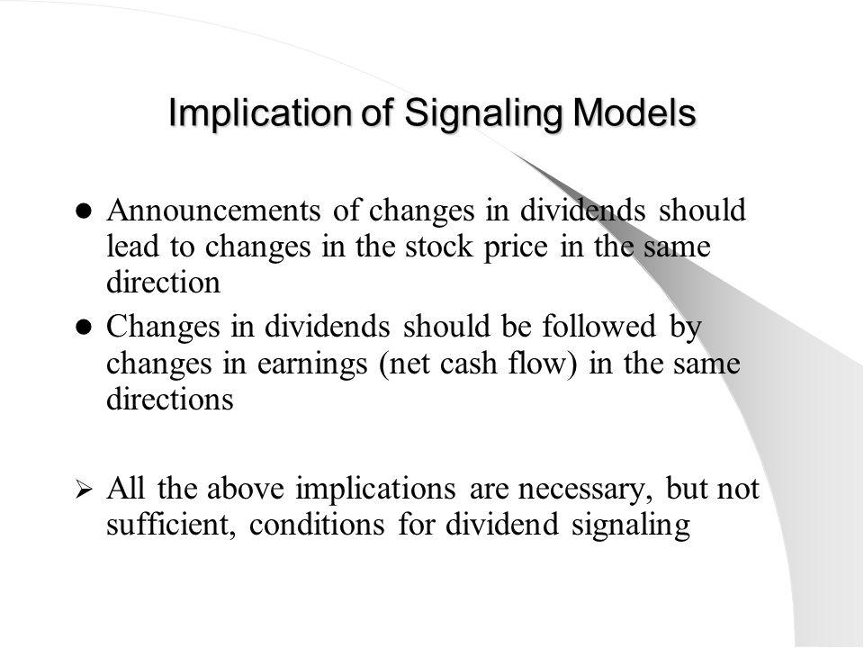 Implication of Signaling Models