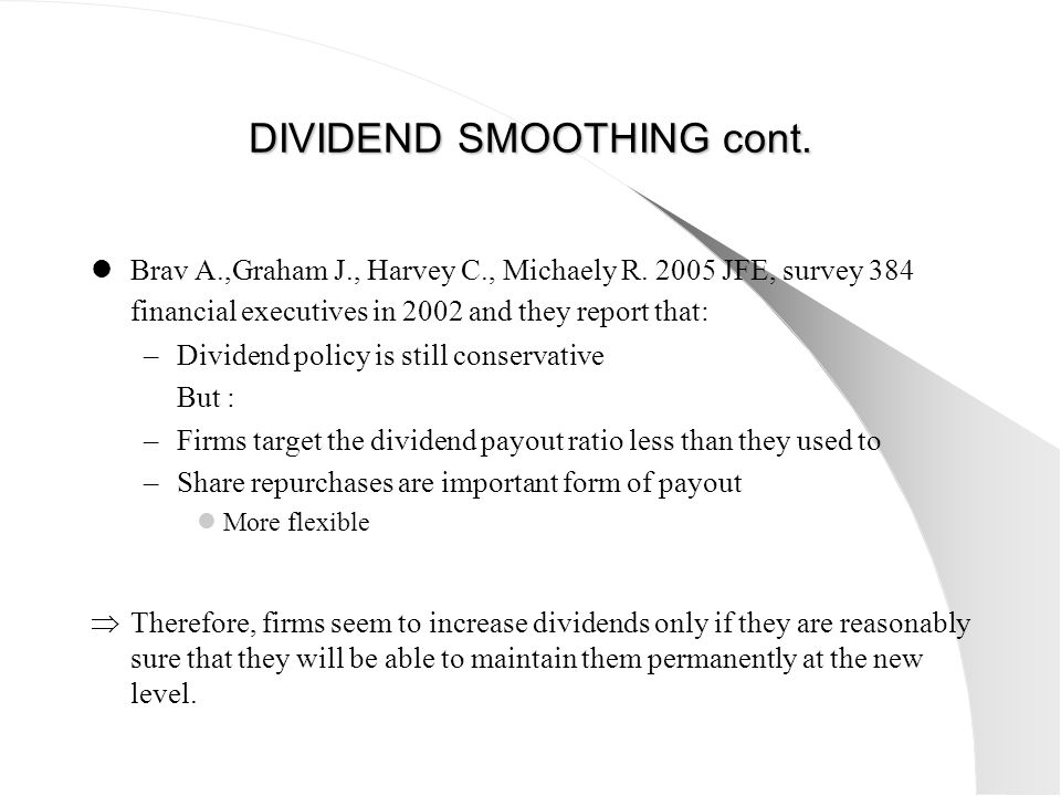 DIVIDEND SMOOTHING cont.