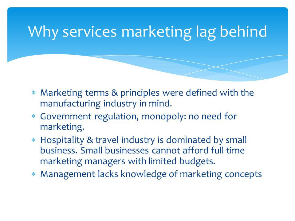 Why services marketing lag behind