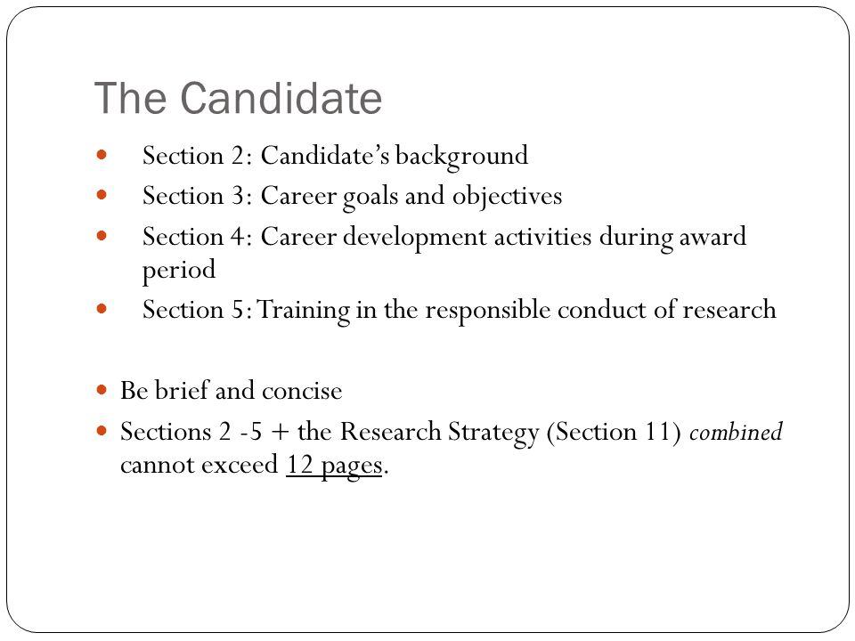 The Candidate Section 2: Candidate's background