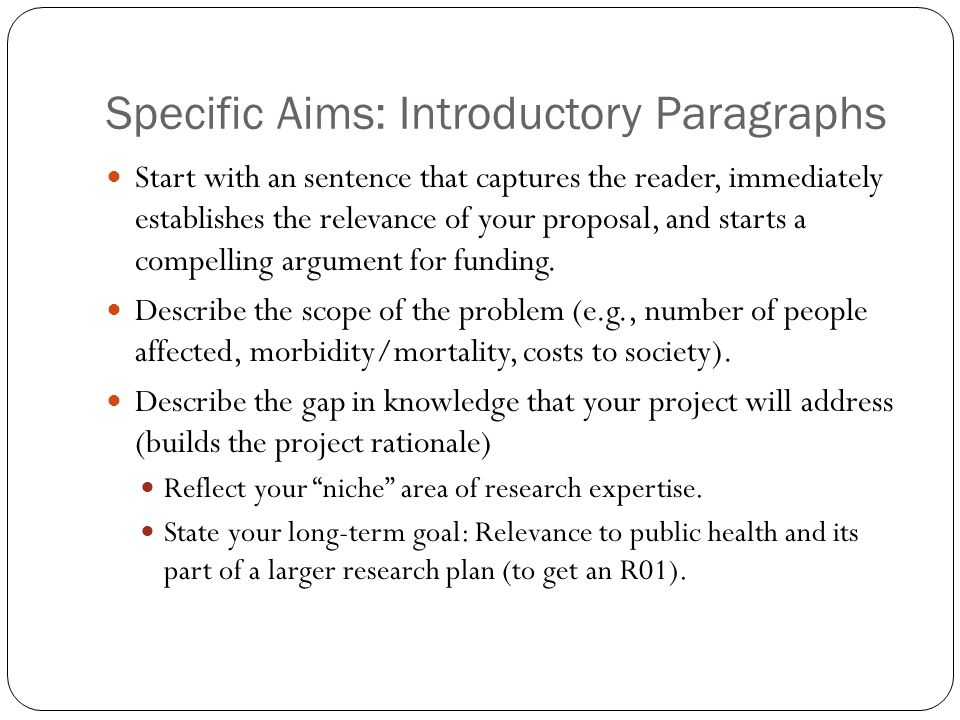 Specific Aims: Introductory Paragraphs