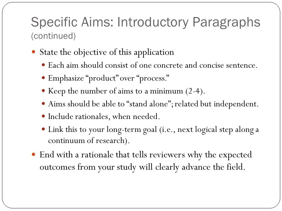 Specific Aims: Introductory Paragraphs (continued)