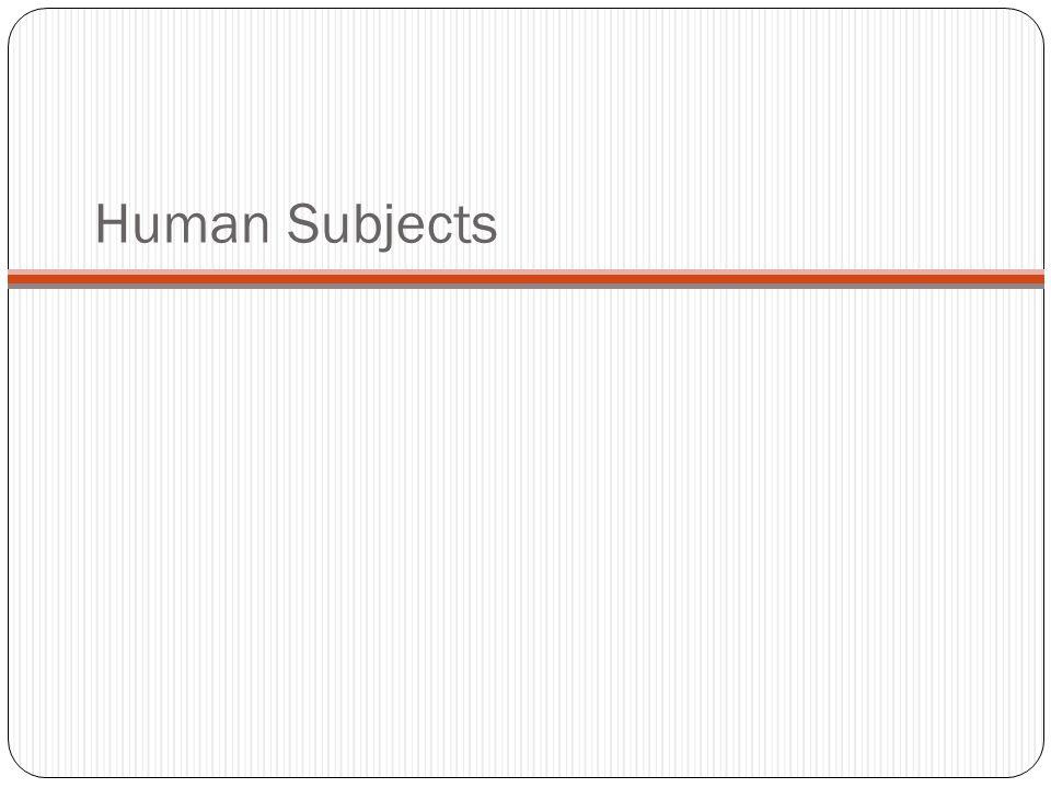 Human Subjects