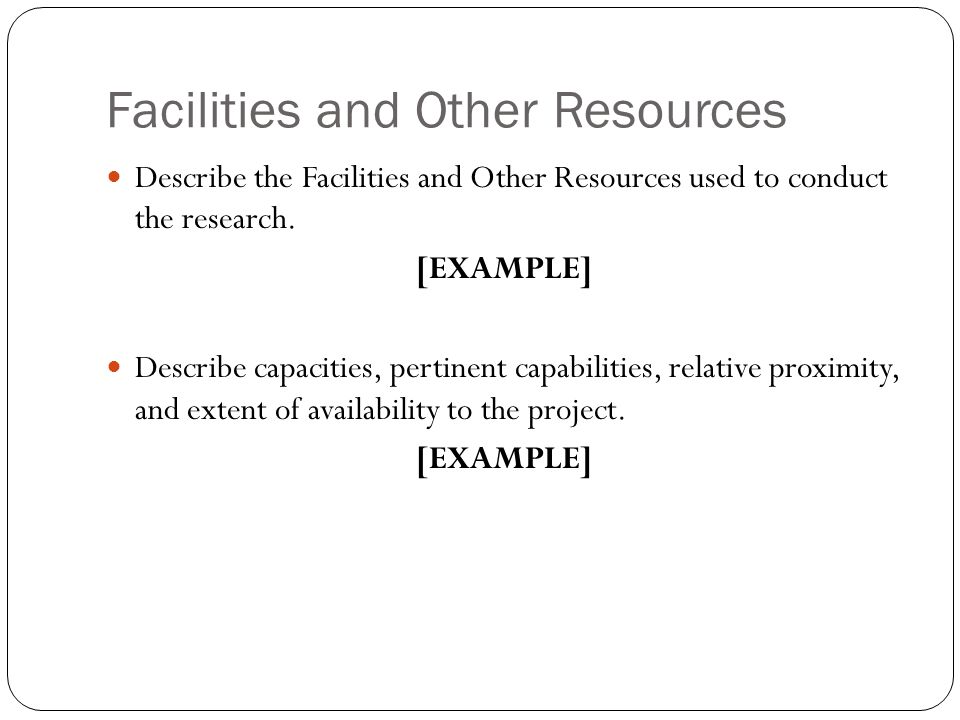 Facilities and Other Resources