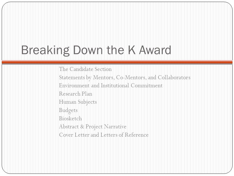 Writing nih career development k awards ppt video online download breaking down the k award spiritdancerdesigns Choice Image