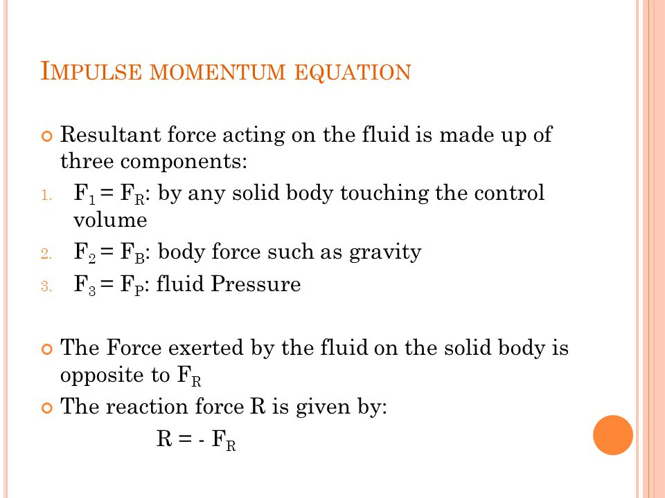Impulse momentum equation