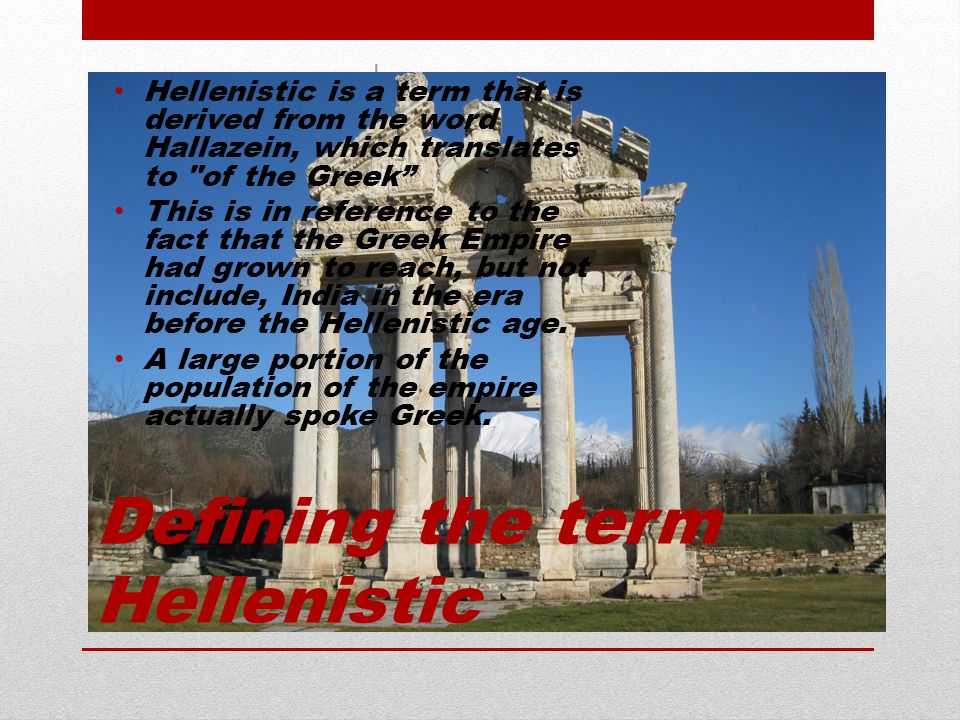 Defining the term Hellenistic