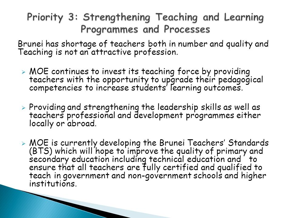 Priority 3: Strengthening Teaching and Learning Programmes and Processes
