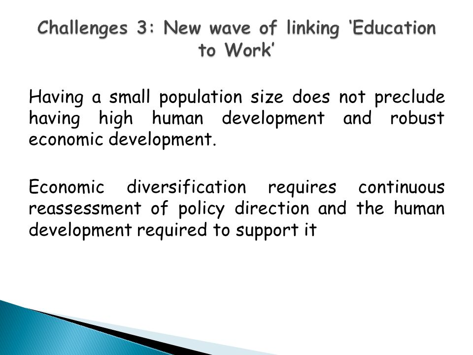 Challenges 3: New wave of linking 'Education to Work'