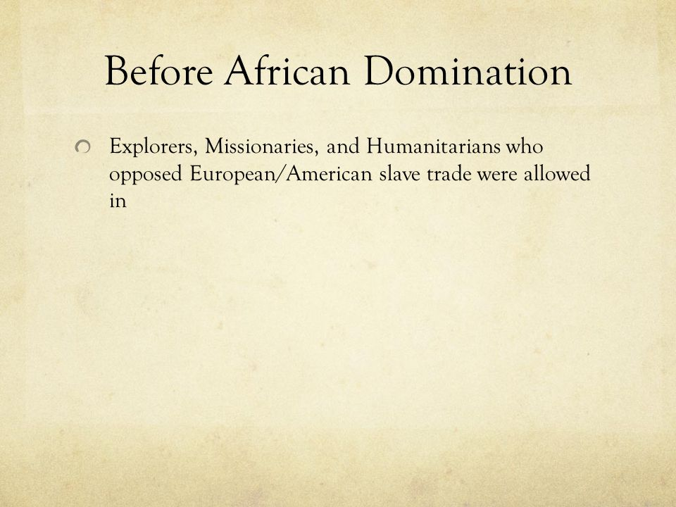 Before African Domination