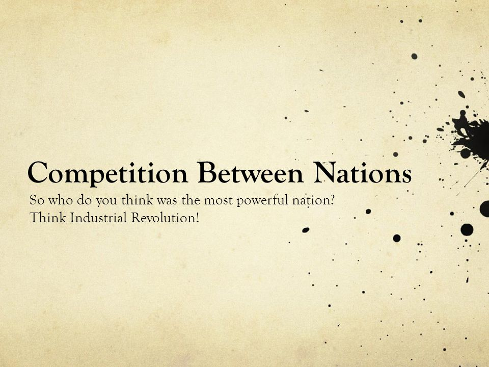 Competition Between Nations