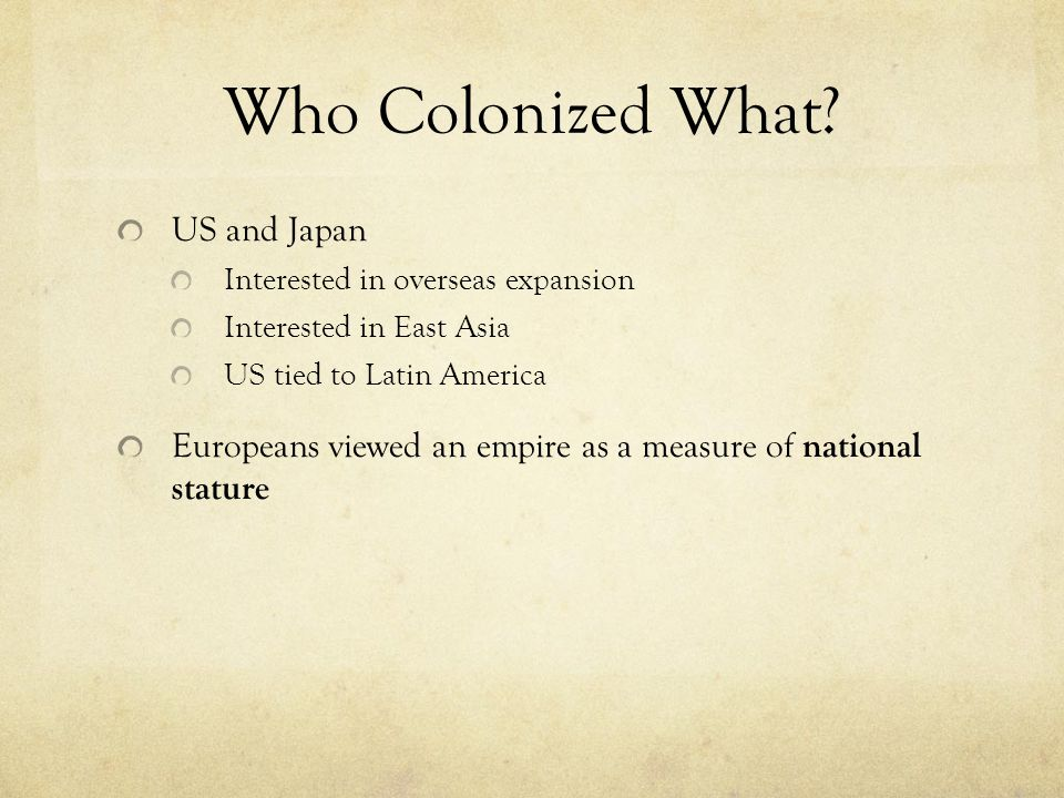 Who Colonized What US and Japan