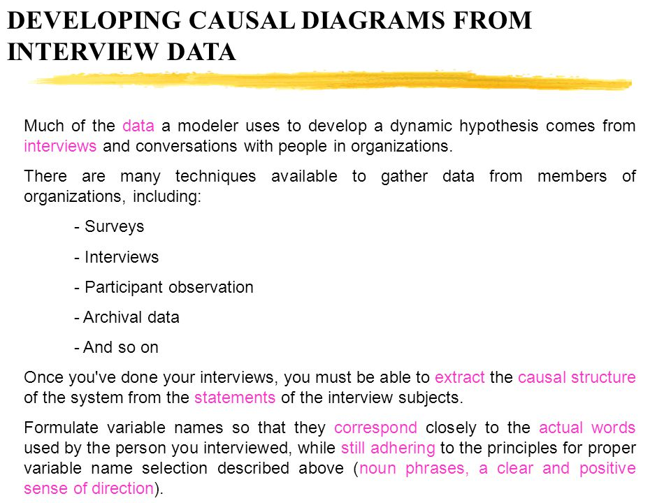 DEVELOPING CAUSAL DIAGRAMS FROM INTERVIEW DATA