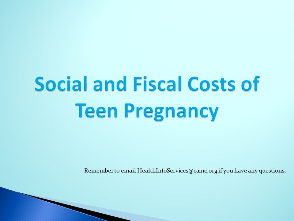 Social and Fiscal Costs of Teen Pregnancy
