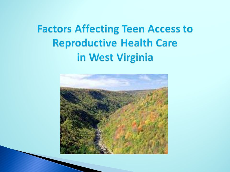 Factors Affecting Teen Access to Reproductive Health Care in West Virginia