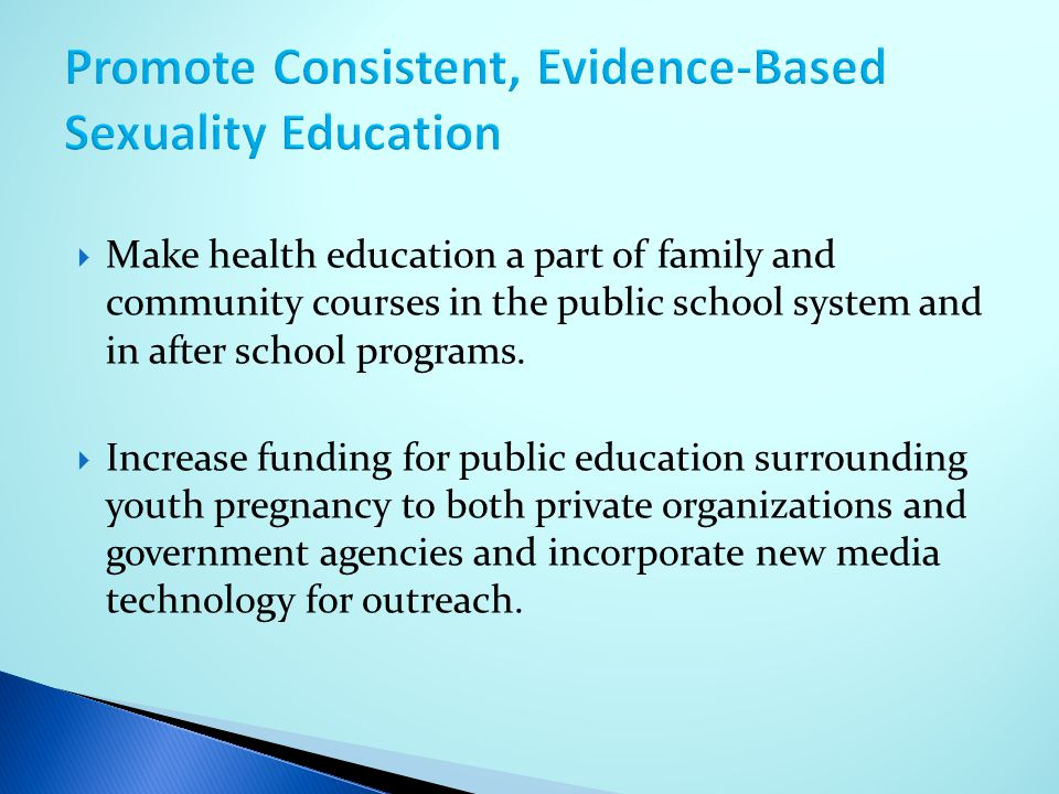 Promote Consistent, Evidence-Based Sexuality Education