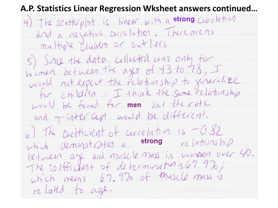 A.P. Statistics Linear Regression Wksheet answers continued…