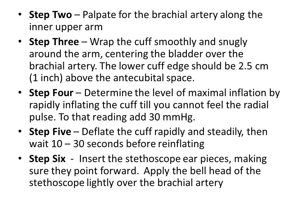 Step Two – Palpate for the brachial artery along the inner upper arm