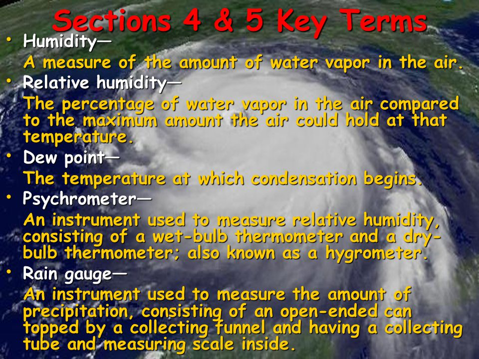 Sections 4 & 5 Key Terms Humidity—