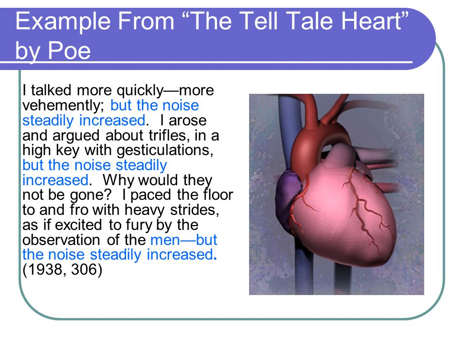 Example From The Tell Tale Heart by Poe