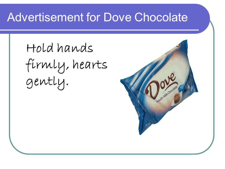 Advertisement for Dove Chocolate