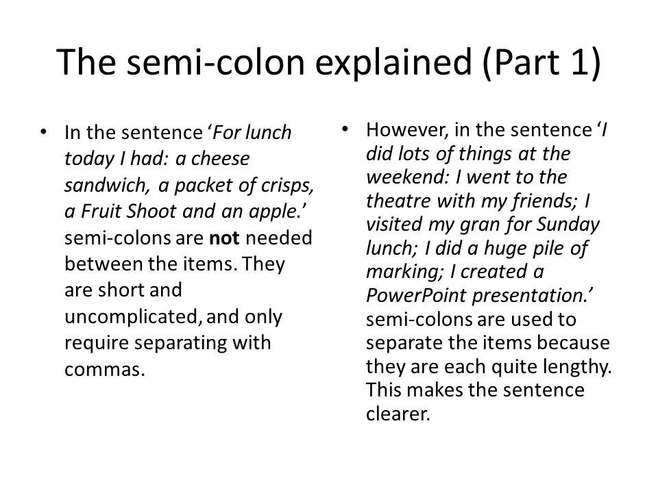 The semi-colon explained (Part 1)