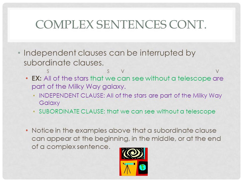Complex Sentences Cont.