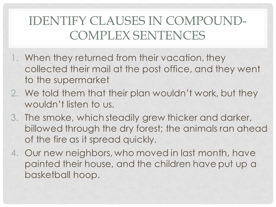 Identify Clauses in Compound-Complex Sentences