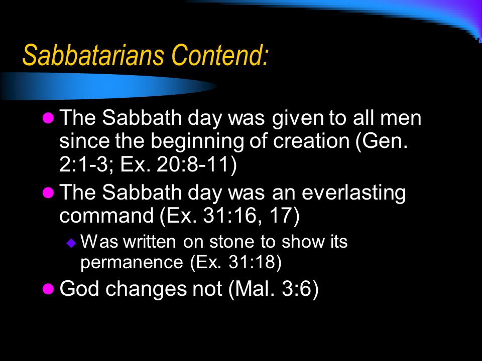 Sabbatarians Contend:
