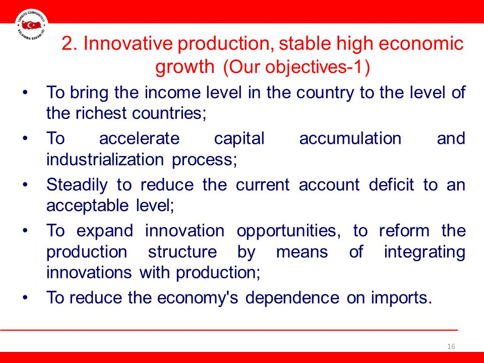 2. Innovative production, stable high economic growth (Our objectives-1)