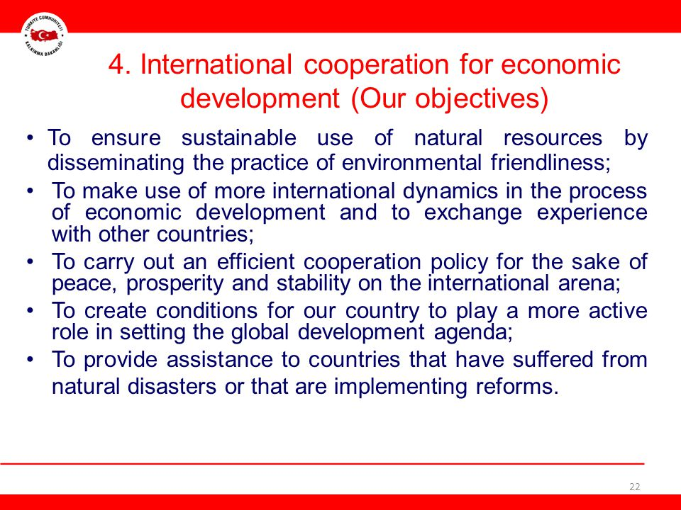 4. International cooperation for economic development (Our objectives)