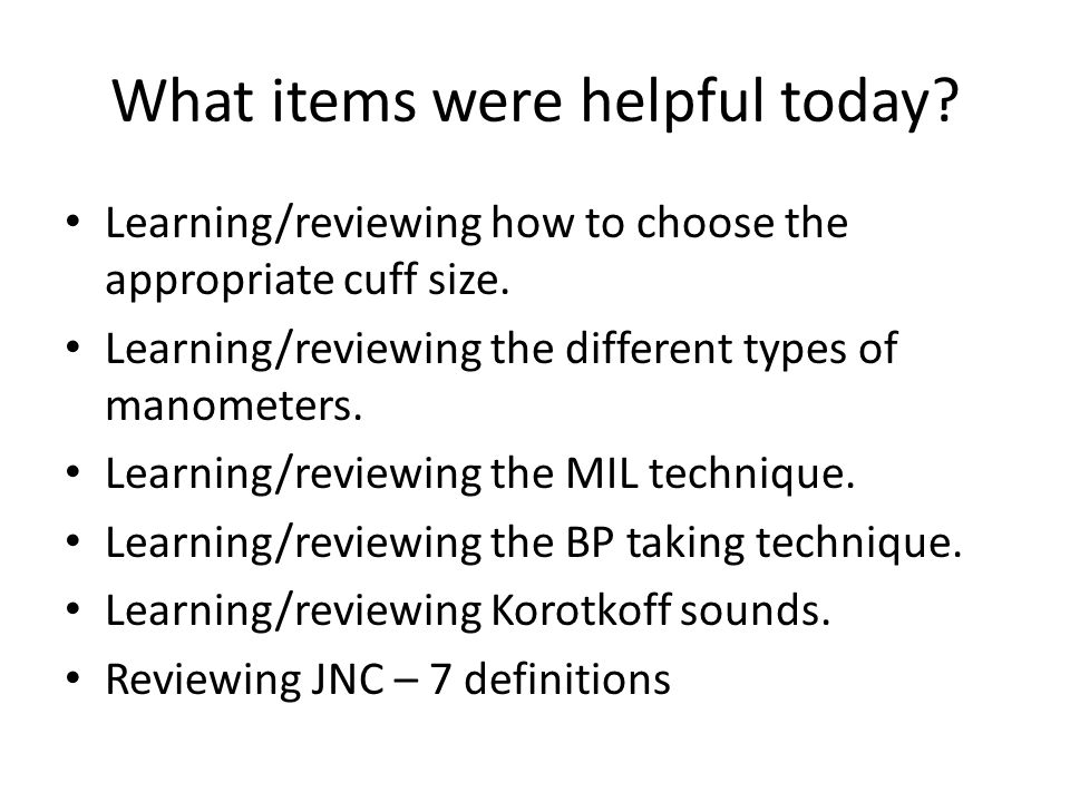 What items were helpful today