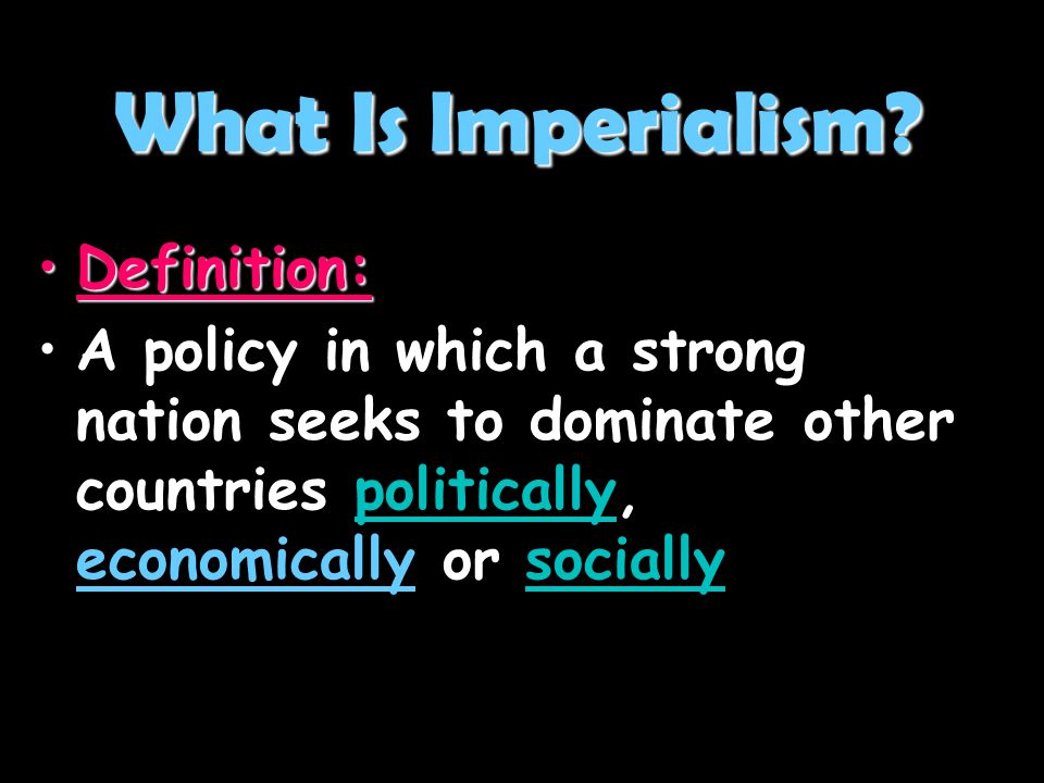 What Is Imperialism Definition: